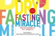 Dry Fasting can empower the body, nourish the soul
