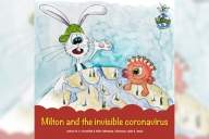 Now, Milton & friends explain COVID-19 intricacies to 5-8-year-olds in new book
