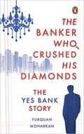 A gripping tale of one of modern India's biggest banking failures
