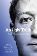 'An Ugly Truth' unveils Facebook's battle for dominion